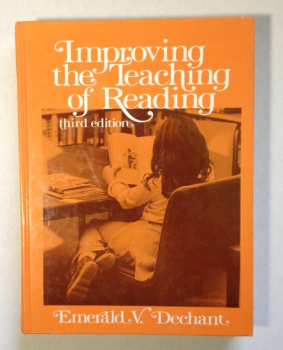 Improving the Teaching of Reading: Emerald V. Dechant