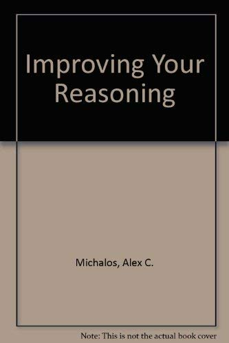 9780134534640: Improving Your Reasoning