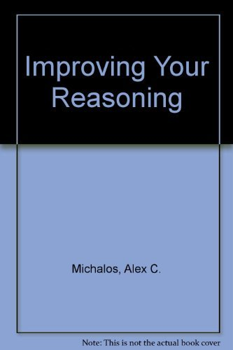 9780134534657: Improving Your Reasoning
