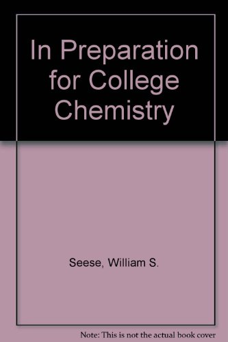 In preparation for college chemistry (013453770X) by Seese, William S