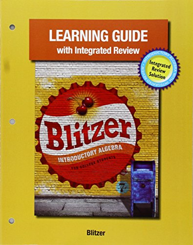 The Learning Guide with Integrated Review to: Robert F. Blitzer