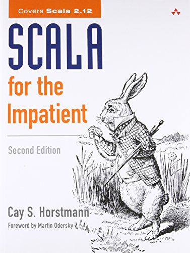 Scala For The Impatient: Horstmann, Cay S.
