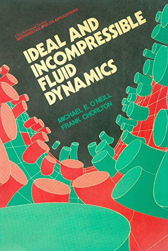 9780134540757: Ideal and Incompressible Fluid Dynamics (Mathematics and its Applications)