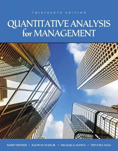 9780134543161: Quantitative Analysis for Management (13th Edition)