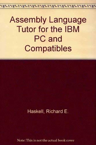9780134543499: Assembly Language Tutor for the IBM PC and Compatibles