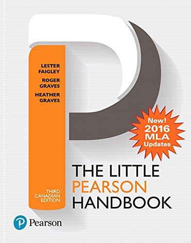 The Little Pearson Handbook, Third Canadian Edition: Faigley, Lester, Graves,