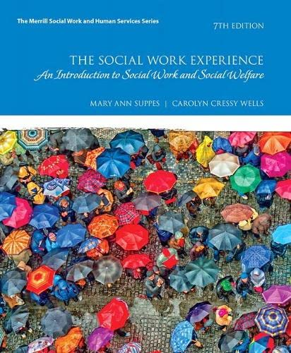 9780134544861: The Social Work Experience: A Case-Based Introduction to Social Work and Social Welfare, Enhanced Pearson eText -- Access Card (7th Edition)
