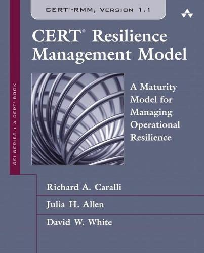 9780134545066: CERT Resilience Management Model (CERT-RMM) (paperback): A Maturity Model for Managing Operational Resilience