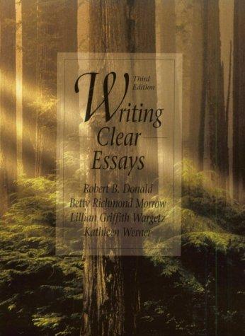 9780134545479: Writing Clear Essays (3rd Edition)