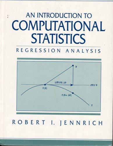 9780134548104: Introduction to Computational Statistics: Regression Analysis, An