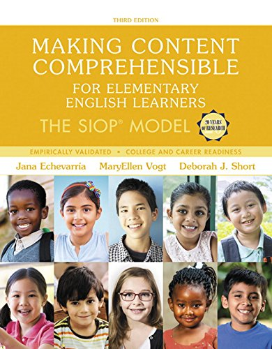 Making Content Comprehensible for Elementary English Learners: The SIOP Model (3
