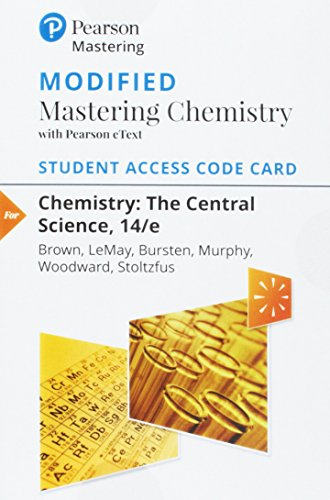 Modified MasteringChemistry with Pearson eText -- Standalone Access Card -- for Chemistry: The ...