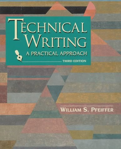 9780134553399: Technical Writing: A Practical Approach