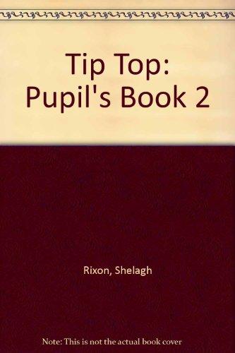 9780134554792: Tip Top: Pupil's Book 2