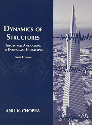 Dynamics of Structures (Hardback): Anil Chopra