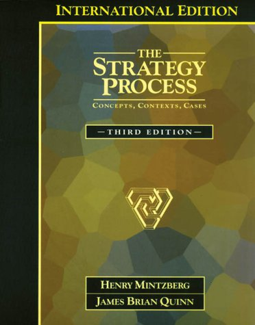 9780134558585: The Strategy Process: Concepts, Context and Cases: International Edition: Concepts, Contexts and Cases