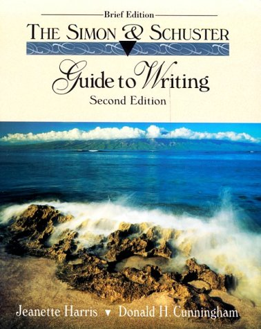 9780134565835: Simon & Schuster Guide to Writing: Second Edition