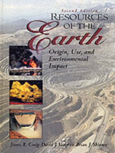 9780134570297: Resources of the Earth: Origin, Use, and Environmental Impact
