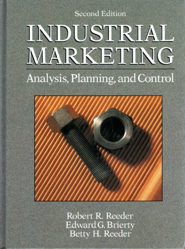 9780134571102: Industrial Marketing: Analysis, Planning, and Control