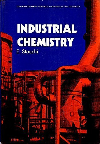 9780134573182: Industrial Chemistry: Vol.1: Volume 1 (Ellis Horwood Series in Applied Science and Industrial Technology)