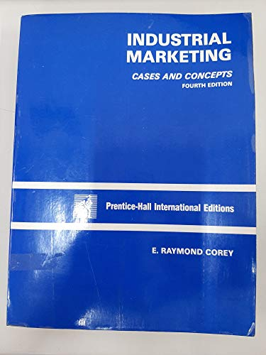 9780134575735: Industrial Marketing: Cases and Concepts