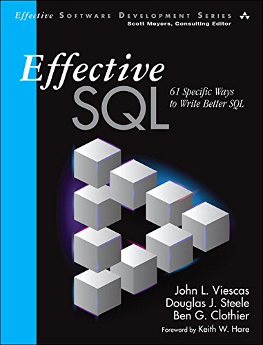 9780134578897: Effective SQL: 61 Specific Ways to Write Better SQL (Effective Software Development Series)