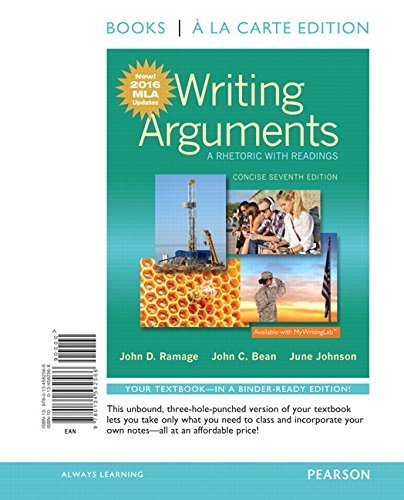 Writing Arguments : Rhetoric With Readings (7TH 07 - Old Edition)