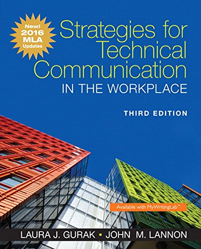 9780134586373: Strategies for Technical Communication in the Workplace: New! 2016 MLA Updates