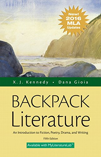 9780134586441: Backpack Literature: An Introduction to Fiction, Poetry, Drama, and Writing, MLA Update Edition (5th Edition)