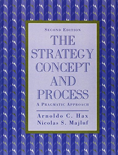 9780134588940: Strategy Concept and Process: A Pragmatic Approach, The (2nd Edition)