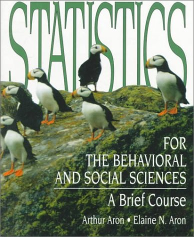 9780134589022: Statistics for the Behavioral and Social Sciences: A Brief Course