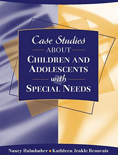 Case Studies About Children And Adolescents With: Halmhuber, Nancy; Kathleen
