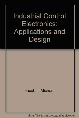 9780134593142: Industrial Control Electronics: Applications and Design