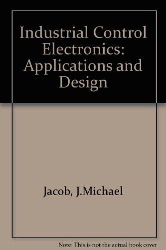 9780134593227: Industrial Control Electronics: Applications and Design