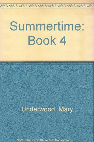 9780134595870: Summertime: Book 4
