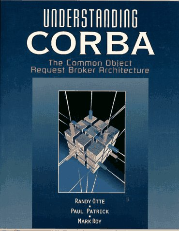 9780134598840: Understanding CORBA: The Common Object Request Broker