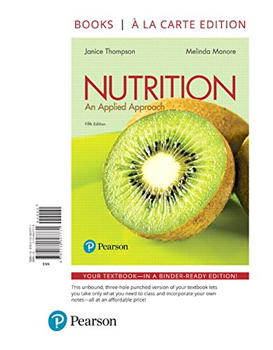 9780134607771: Nutrition: An Applied Approach, Books a la Carte Edition (5th Edition)