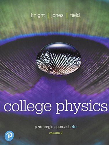 9780134610467: College Physics: A Strategic Approach Volume 2 (Chs 17-30) (4th Edition)