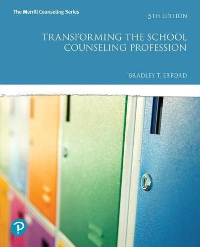 9780134610597: Transforming the School Counseling Profession (5th Edition) (Merrill Counseling)