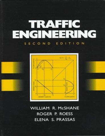 Traffic Engineering (2nd Edition): William R. McShane,