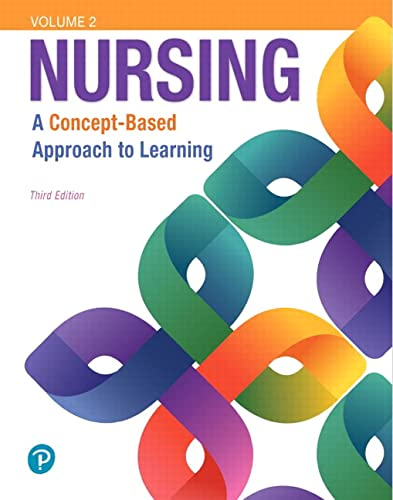 9780134616810: Nursing: A Concept-Based Approach to Learning, Volume II