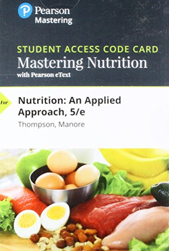 Mastering Nutrition with MyDietAnalysis with Pearson eText -- Standalone Access Card -- for Nutrition: An Applied Approach Mastering Nutrition with MyDietAnalysis with Pearson eText -- Standalone Access Card -- for Nutrition: An Applied Approach (5th Edition), New, 9780134