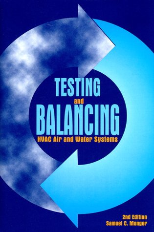 9780134622767: Testing and Balancing Hvac Air and Water Systems