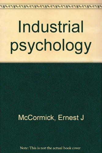Industrial Psychology, 6th edition: McCormick, Ernest J.,