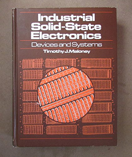 9780134634067: Industrial Solid State Electronics: Devices and Systems
