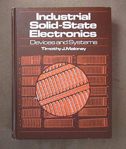 9780134634067: Industrial solid-state electronics: Devices and systems