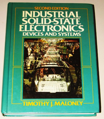 9780134634234: Industrial Solid State Electronics: Devices and Systems
