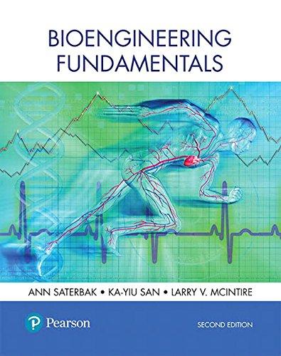 Bioengineering Fundamentals (2nd Edition): Ann Saterbak