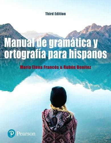 Manual de gramatica y ortografia para hispanos: Maria Elena Frances,