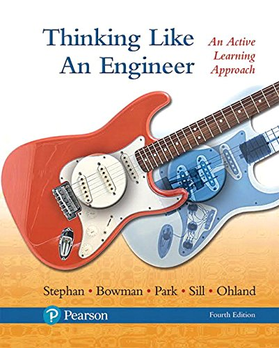 9780134639673: Thinking Like an Engineer: An Active Learning Approach